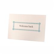 Welcome Back Card A6