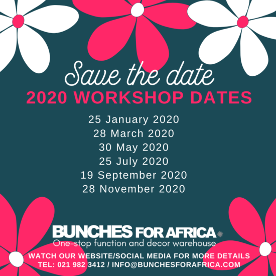 Bunches for Africa Western Cape Floral Workshops 2020 Dates